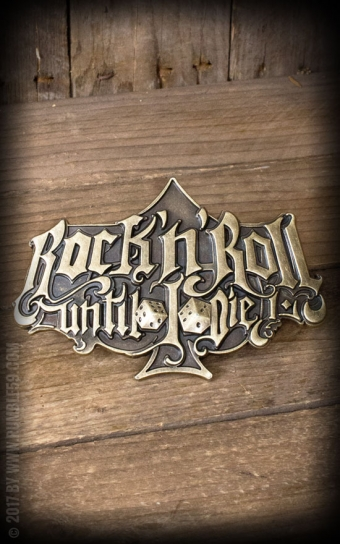 Buckle RocknRoll Until I Die - Special Edition